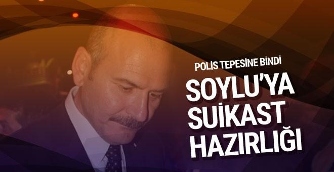 Süleyman Soylu'ya suikast yapacaktı