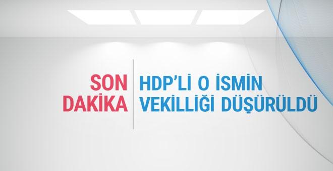 HDP'li ismin vekilliği düşürüldü