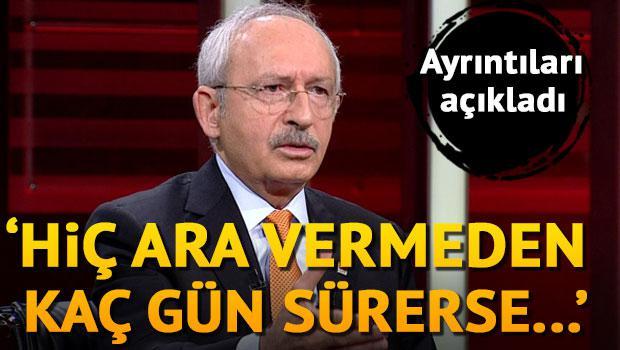 Kılıçdaroğlu, İstanbul yürüyüşünün ayrıntılarını açıkladı