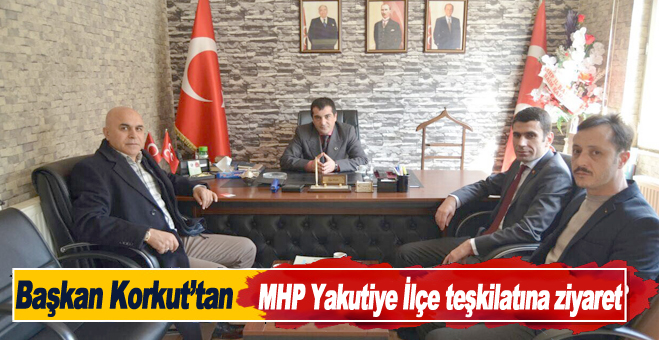 Başkan Korkut'tan MHP Yakutiye İlçe teşkilatına ziyaret