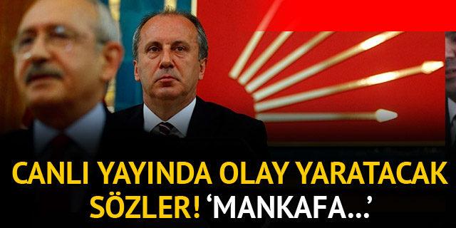 Muharrem İnce'den Kılıçdaroğlu'na 'mankafa' eleştirisi