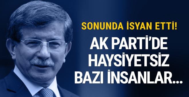 Davutoğlu'ndan Ak Parti isyanı! Haysiyetsiz bazı insanlar...
