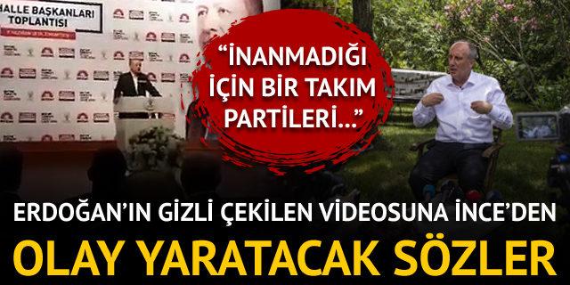 Erdoğan'ın HDP videosuna Muharrem İnce'den sert sözler