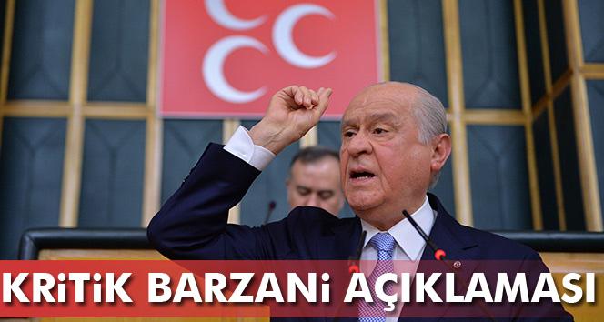 Bahçeli'den Barzani açıklaması