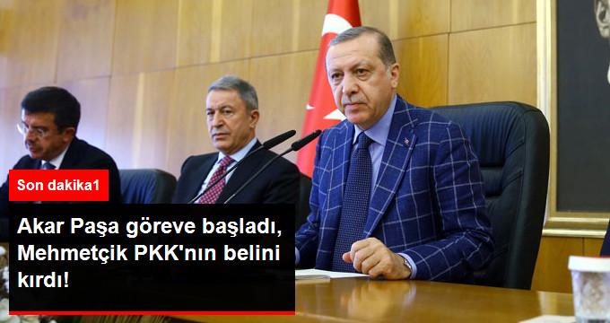Akar Paşa Göreve Başladı, Mehmetçik PKK'yı Vurdu