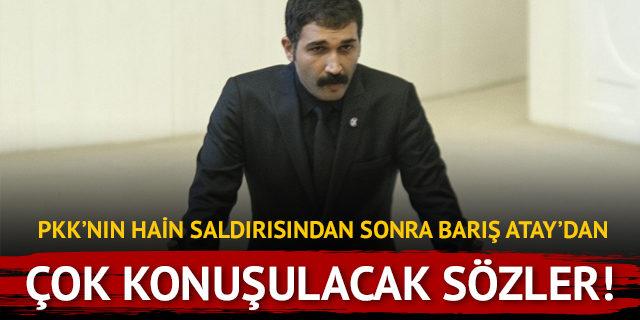 HDP'li Barış Atay'dan PKK'nın hain saldırısı sonrası çok konuşulacak sözler