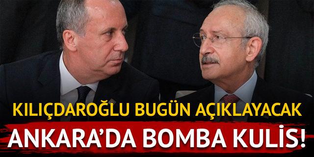Kılıçdaroğlu bugün açıklayacak!