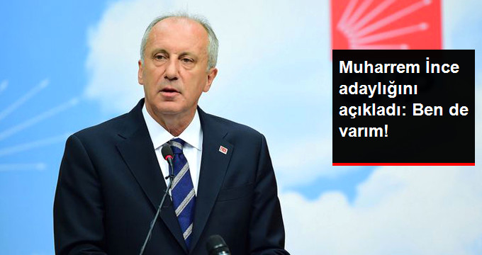 Muharrem İnce İlk Kez Açıkladı: İstanbul İçin Varım