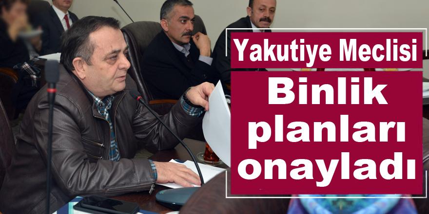 Yakutiye Meclisi, binlik planları onayladı
