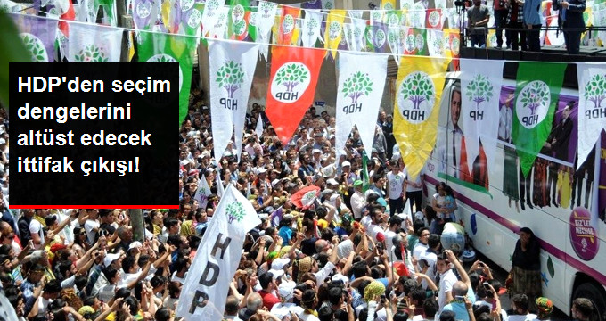 HDP'den Seçim Dengelerini Altüst Edecek Çıkış: CHP-İYİ Parti Adayını Destekleyebiliriz