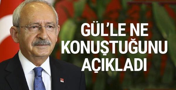 Kemal Kılıçdaroğlu'ndan kritik Abdullah Gül açıklaması!