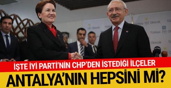 İYİ Parti'nin CHP'den istediği ilçeler belli oldu işte o ilçeler
