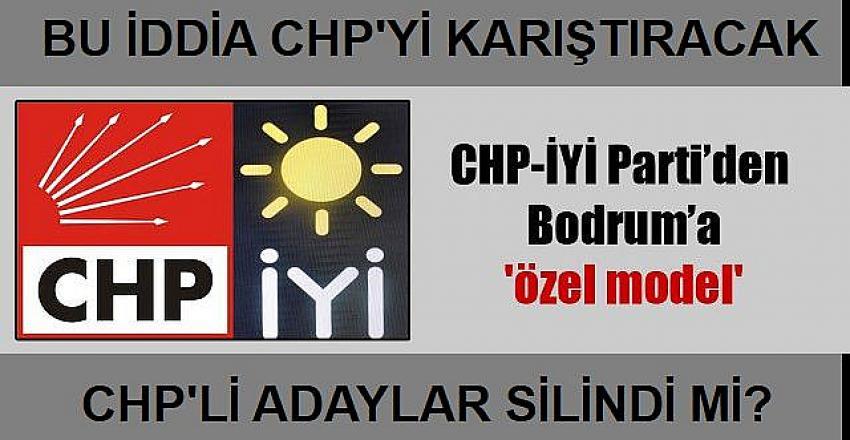 Bu iddia doğruysa: CHP-İYİ Parti'den Bodrum'a özel formül